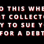 DEBT COLLECTOR HUNG UP IN MY FACE WHEN I ASKED THIS QUESTION