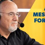 Are You 20-30 Years Old? Dave Ramsey Has a Message for You