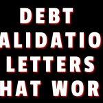 DEBT VALIDATION LETTER THAT WORK