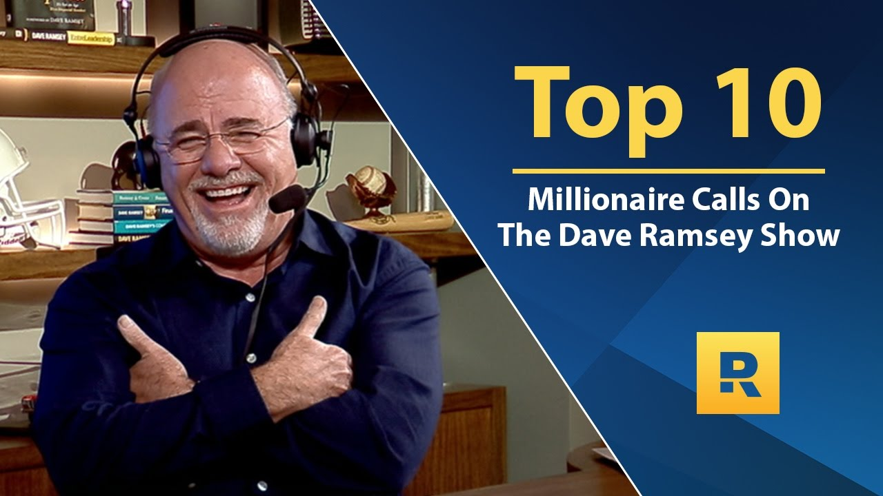 Top 🔟  – MILLIONAIRE Calls on The Dave Ramsey Show