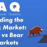 Bear Market vs Bull Market - How to Invest