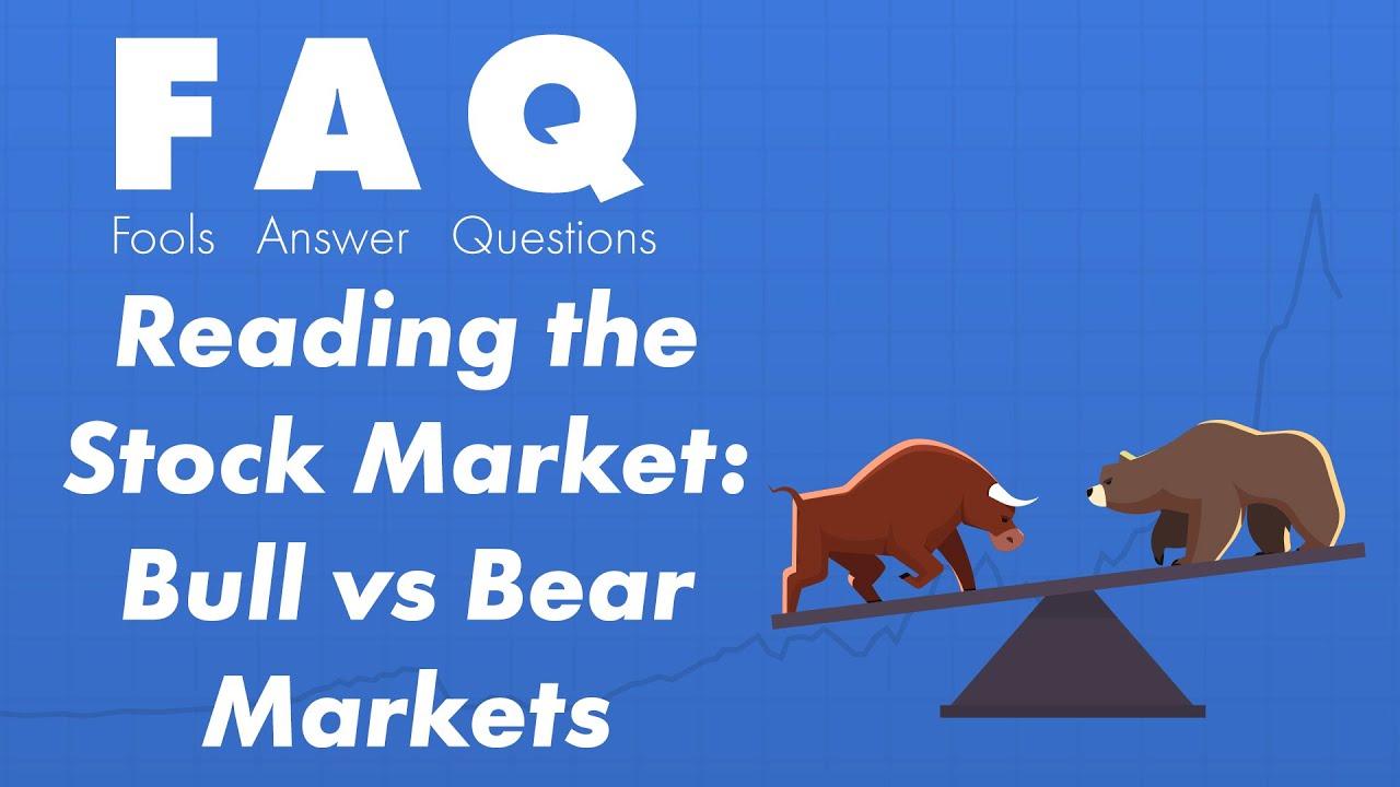 Bear Market vs Bull Market – How to Invest