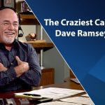 The Craziest Calls On The Dave Ramsey Show