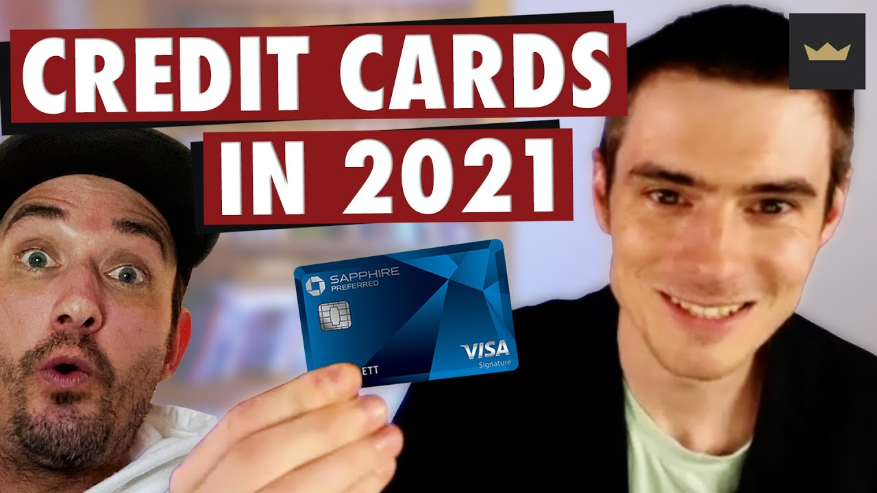 BEST Credit Cards in 2021 + How To Climb The Credit Card Ladder!