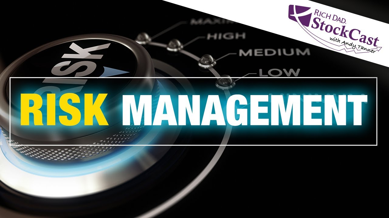 Save Yourself with Risk Management – [Rich Dad's StockCast]