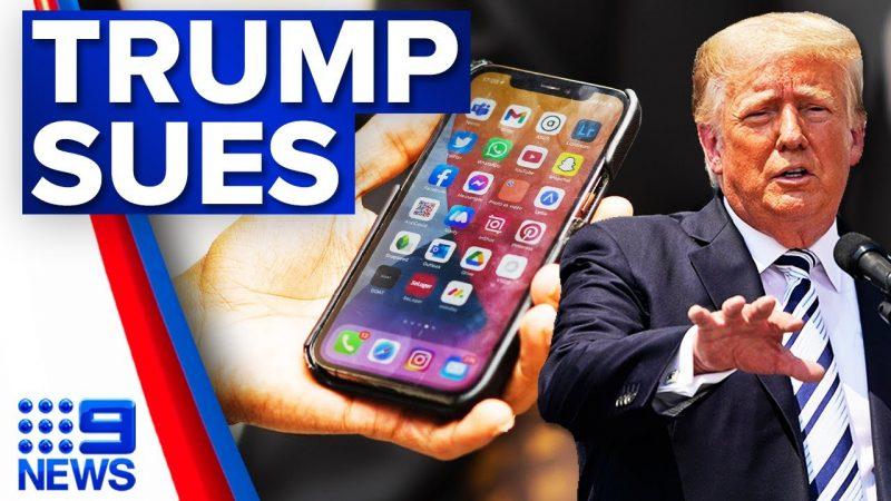 Donald Trump to sue social media sites   9 News Australia