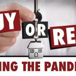 Should I BUY or RENT During Covid? (Effects of Housing Bubble 2.0)