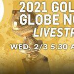 2021 Golden Globe Nominations Livestream (TODAY Show + E! News)   E! News
