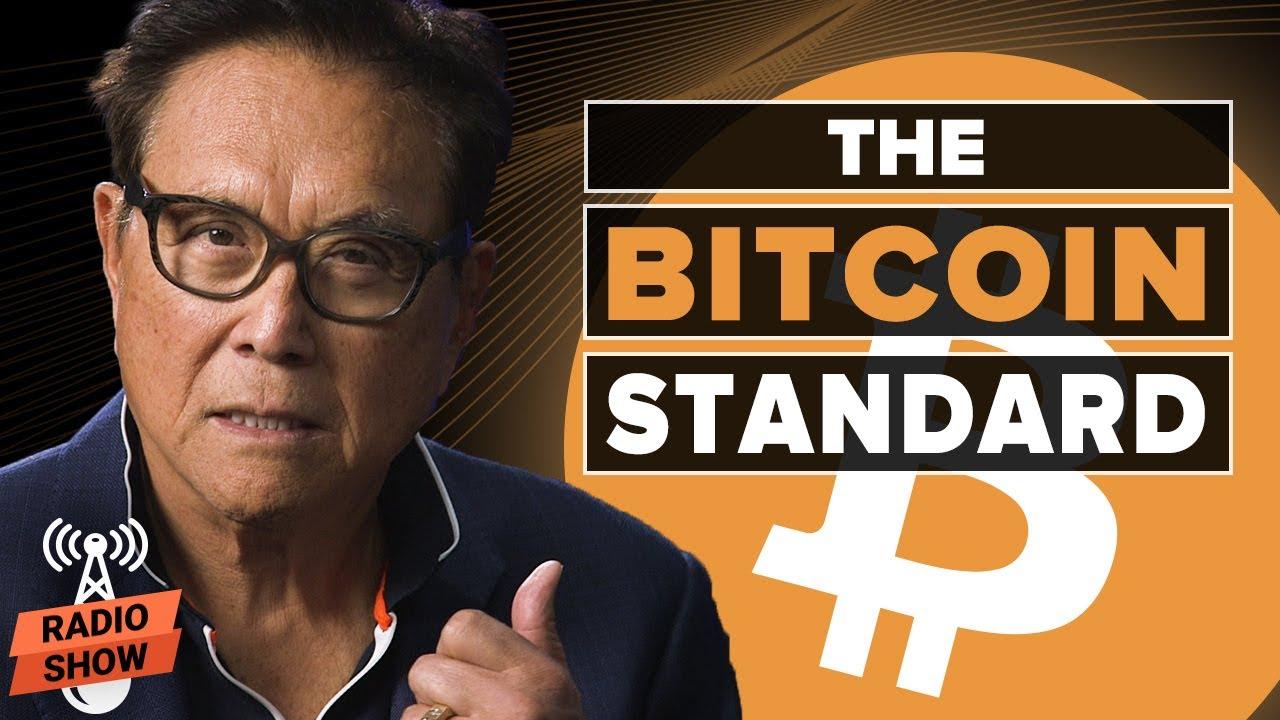 The Alternative to Central Banking  – Robert Kiyosaki and Saifedean Ammous [Rich Dad Radio Show]