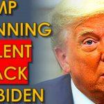 Trump plans to MURDER Joe Biden in a COUP