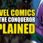 Marvel Comics: Kang The Conqueror Explained | Comics Explained