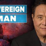 What does it mean to be a Sovereign Man? - Robert Kiyosaki and Simon Black