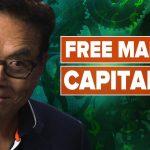 The Case for Capitalism - Robert and Kim Kiyosaki, @George Gammon, @Mark Moss