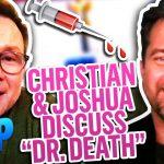 "Christian Slater & Joshua Jackson on New True Crime Drama ""Dr. Death"" | Daily Pop | E! News"