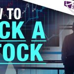 Learn How to Pick a Stock - [Rich Dad StockCast]