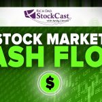Strategies for Cash Flowing the Stock Market - [Rich Dad's StockCast]