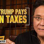 Why Trump Pays ZERO in Taxes - Robert Kiyosaki Quarantine Updates