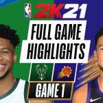 [GAME 1] Milwaukee Bucks VS Phoenix Suns Full Game Highlights   NBA 2K21 Next Gen (PS5 4K ULTRAHD)