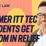 Former ITT Tech Students Get $500M in Loans Forgiven