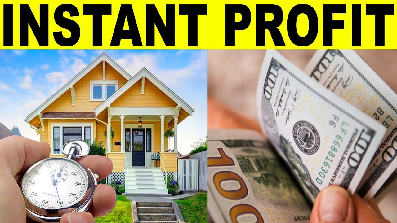 How to make INSTANT PROFIT with Real Estate
