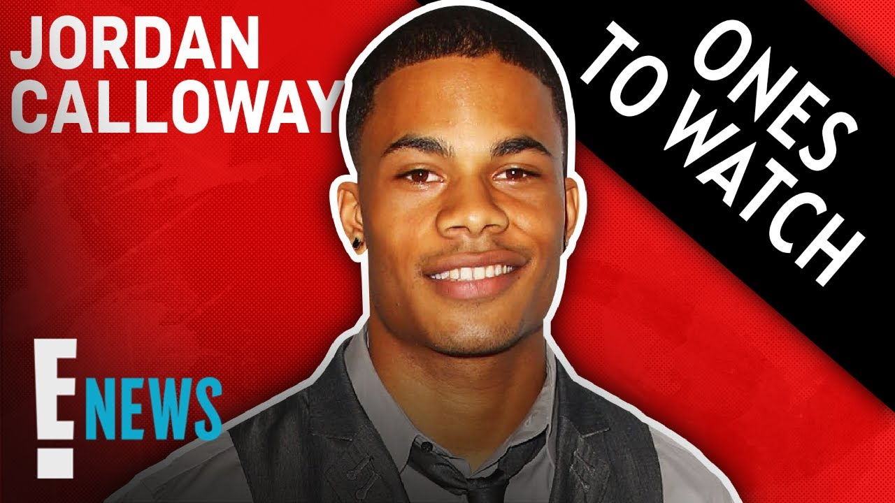 Jordan Calloway on How BLM Changed Television – Ones to Watch | E! News