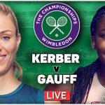 KERBER vs GAUFF | Wimbledon 2021 | LIVE GTL Tennis Watchalong