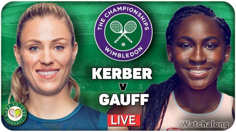 KERBER vs GAUFF   Wimbledon 2021   LIVE GTL Tennis Watchalong