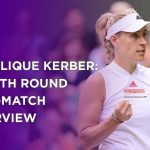 Angelique Kerber Fourth Round Post-Match Interview | Wimbledon 2021