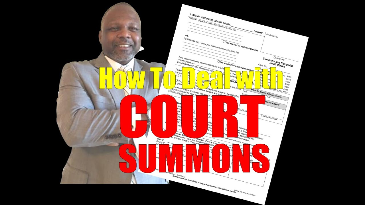 HOW TO DEAL WITH COURT SUMMONS