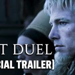 """The Last Duel"" Official Trailer Starring Ben Affleck"