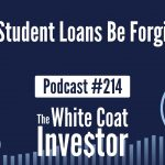WCI Podcast #214 - Will Student Loans Be Forgiven?