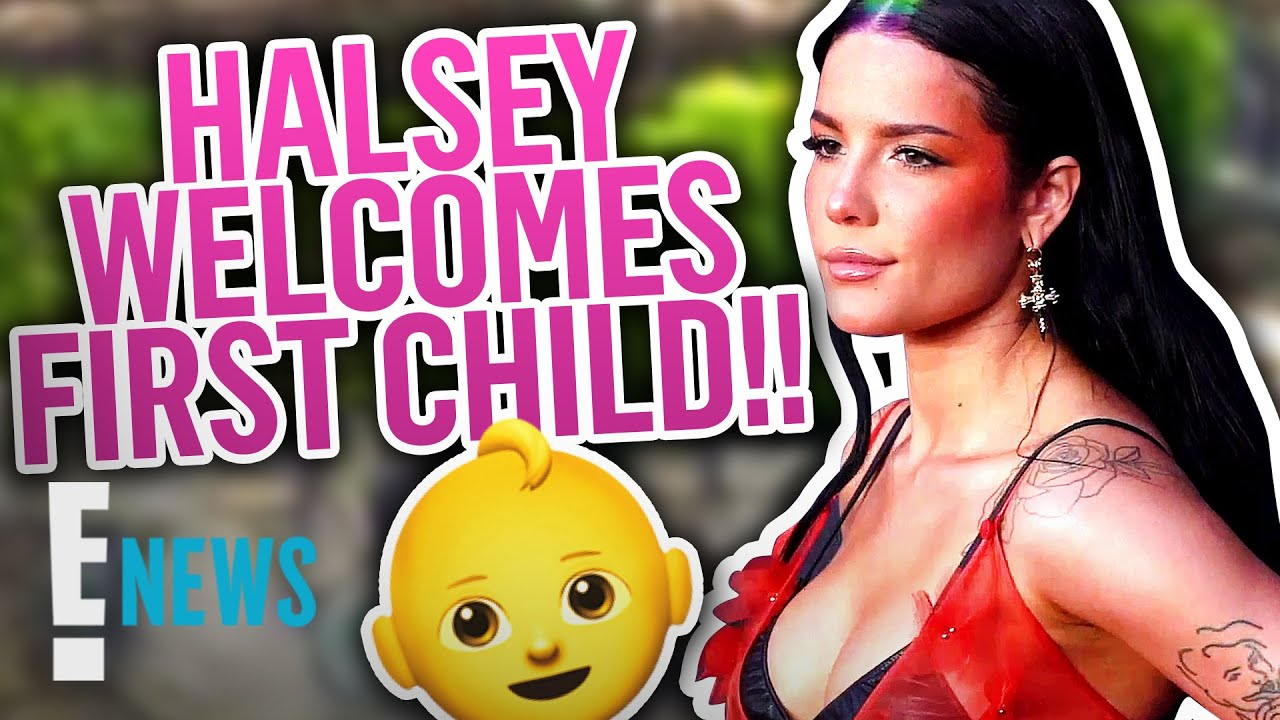 Halsey Gives Birth to First Baby With Alev Aydin   E! News