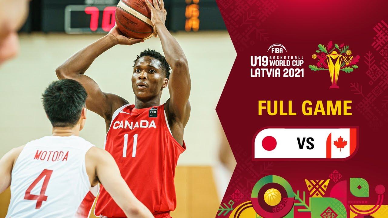 Japan v Canada   Full Game – FIBA U19 Basketball World Cup 2021