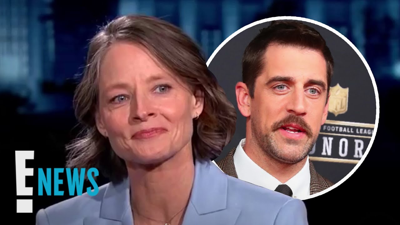 Jodie Foster Reacts to Aaron Rodgers' Engagement Shoutout | E! News