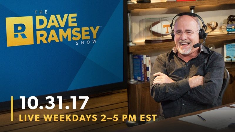 The Dave Ramsey Show (10-31-17)