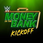 WWE Money in the Bank Kickoff: July 18, 2021