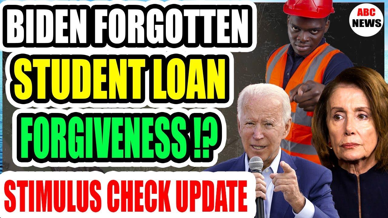 🔴 BIDEN FORGOTTEN STUDENT LOAN FORGIVENESS !? STIMULUS CHECK UPDATE | JUN 4