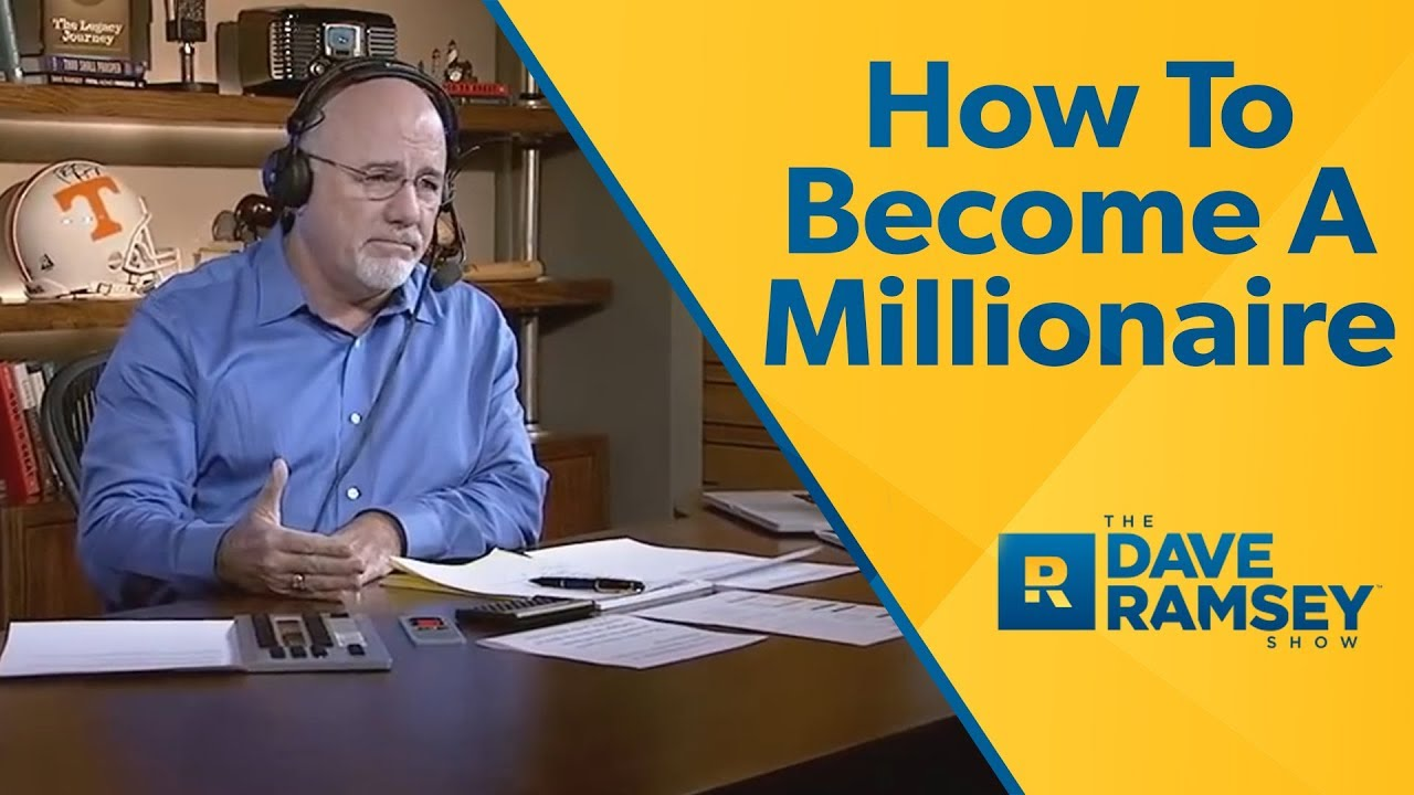 How To Become A Millionaire – Dave Ramsey Rant