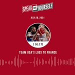 Aaron Rodgers - Aaron Rodgers, Team USA loses to France, Baker Mayfield | SPEAK FOR YOURSELF audio podcast (7.26.21)
