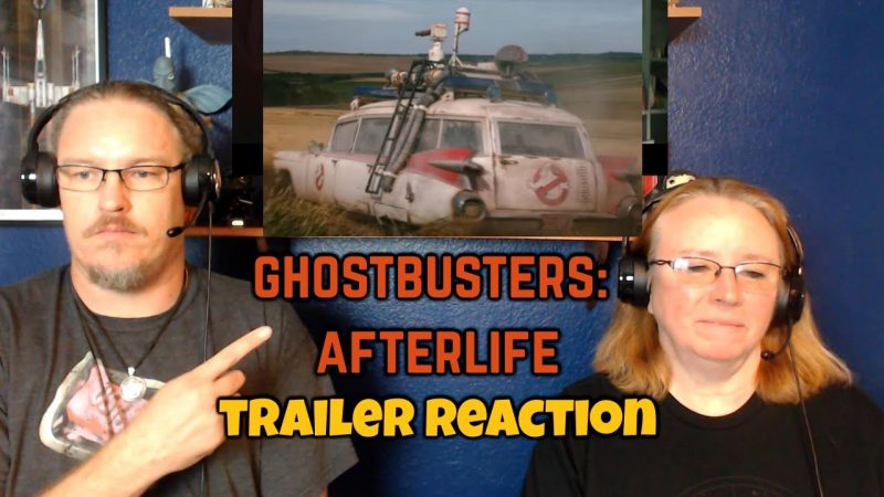 Ghostbusters – GHOSTBUSTERS: AFTERLIFE   TRAILER REACTION