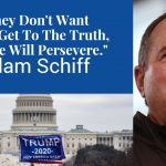 Adam Schiff on Trump, Jan 6th, and McCarthy Not Being Up to The Task
