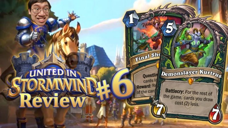 Demon Hunter… is Bad?? United in Stormwind Review #6   Hearthstone