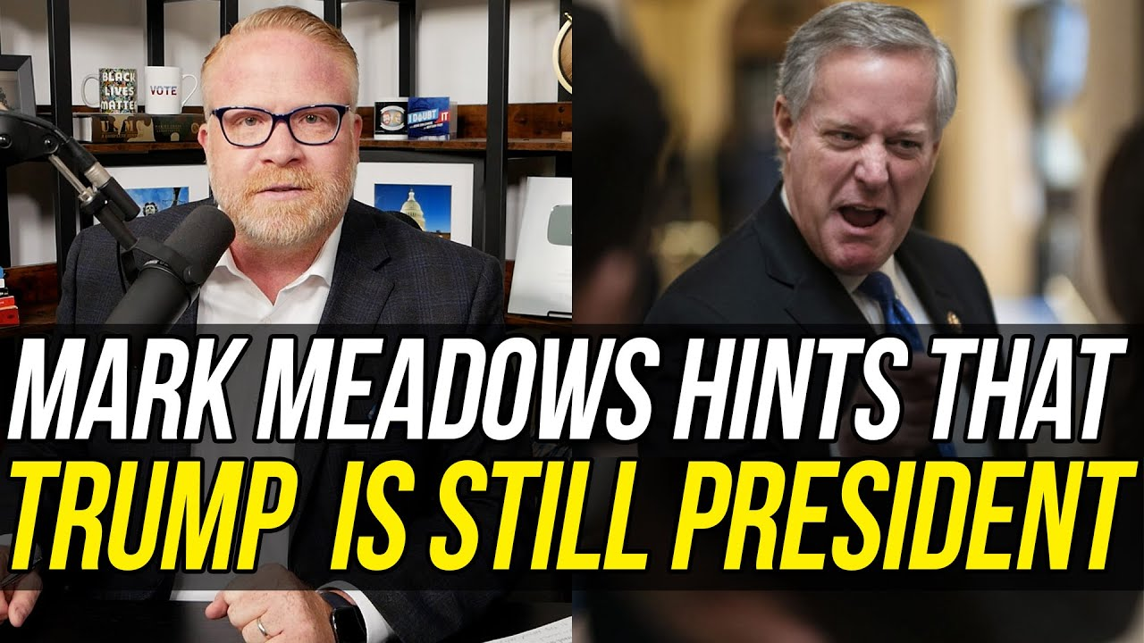 Mark Meadows PLAYS WITH FIRE – Suggests Donald Trump is Still President & Meeting w/ His Cabinet!