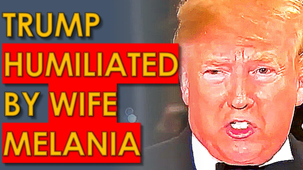 Trump Totally HUMILIATED by Wife Melania