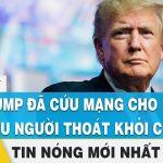Tin mới nhất 9/8 | Ông Trump đã cứu mạng cho 100 triệu người thoát khỏi covid-19 ? | FBNC