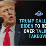 TRUMP CALLS FOR BIDEN TO RESIGN OVER TALIBAN TAKEOVER | Indus News