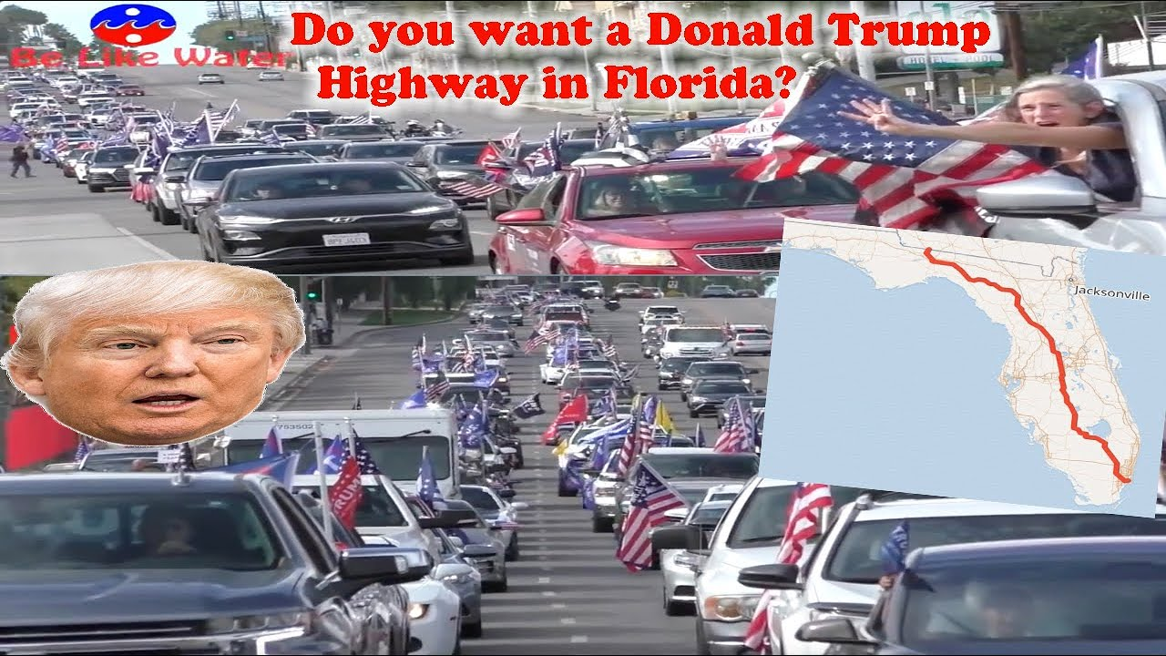 Do you want a Donald Trump Highway in Florida? Your Thoughts?