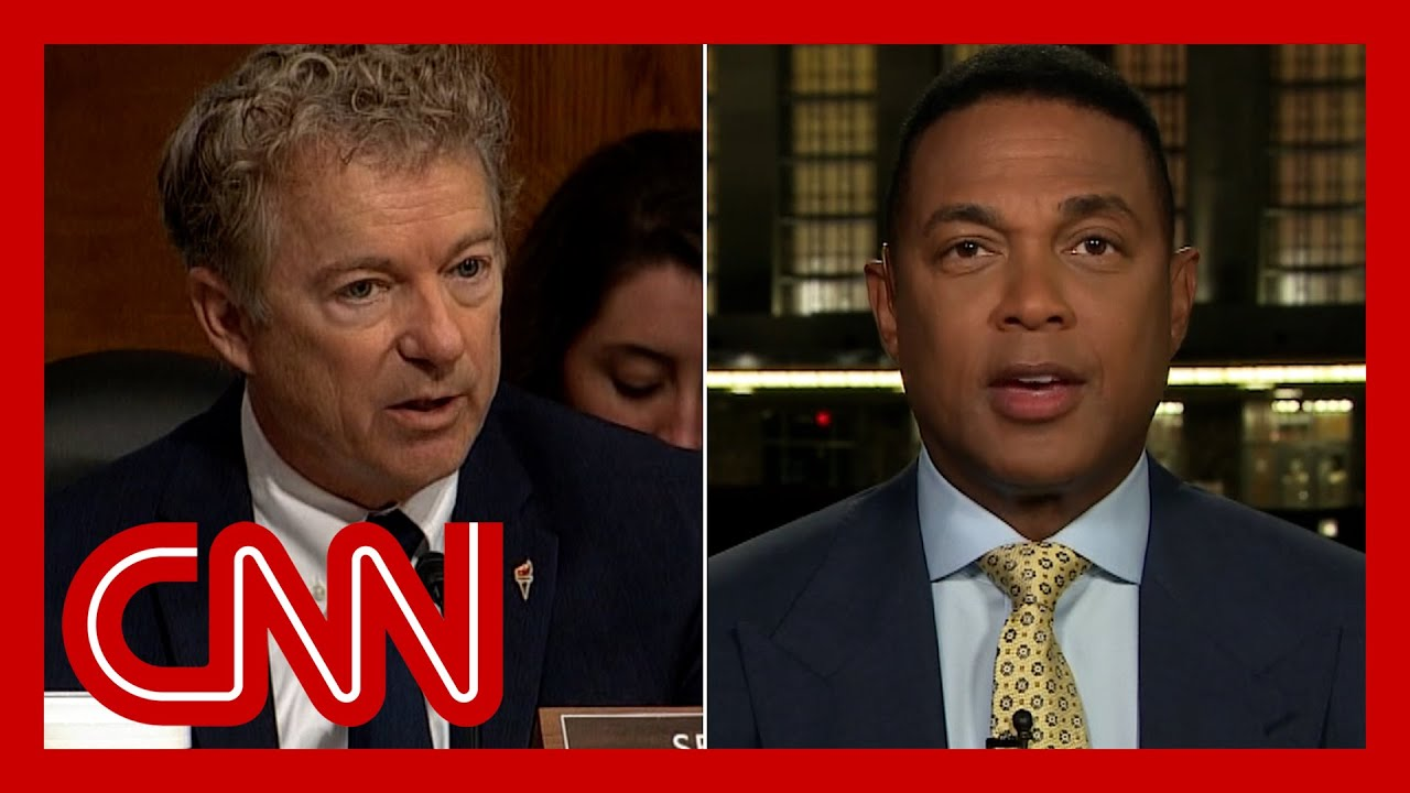 'You look like an idiot': Don Lemon reacts to Rand Paul's dustup with Fauci