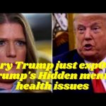Mary Trump just exp0sed Trump's Hidden mental issues