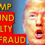 Donald Trump FOUND GUILTY of FRAUD